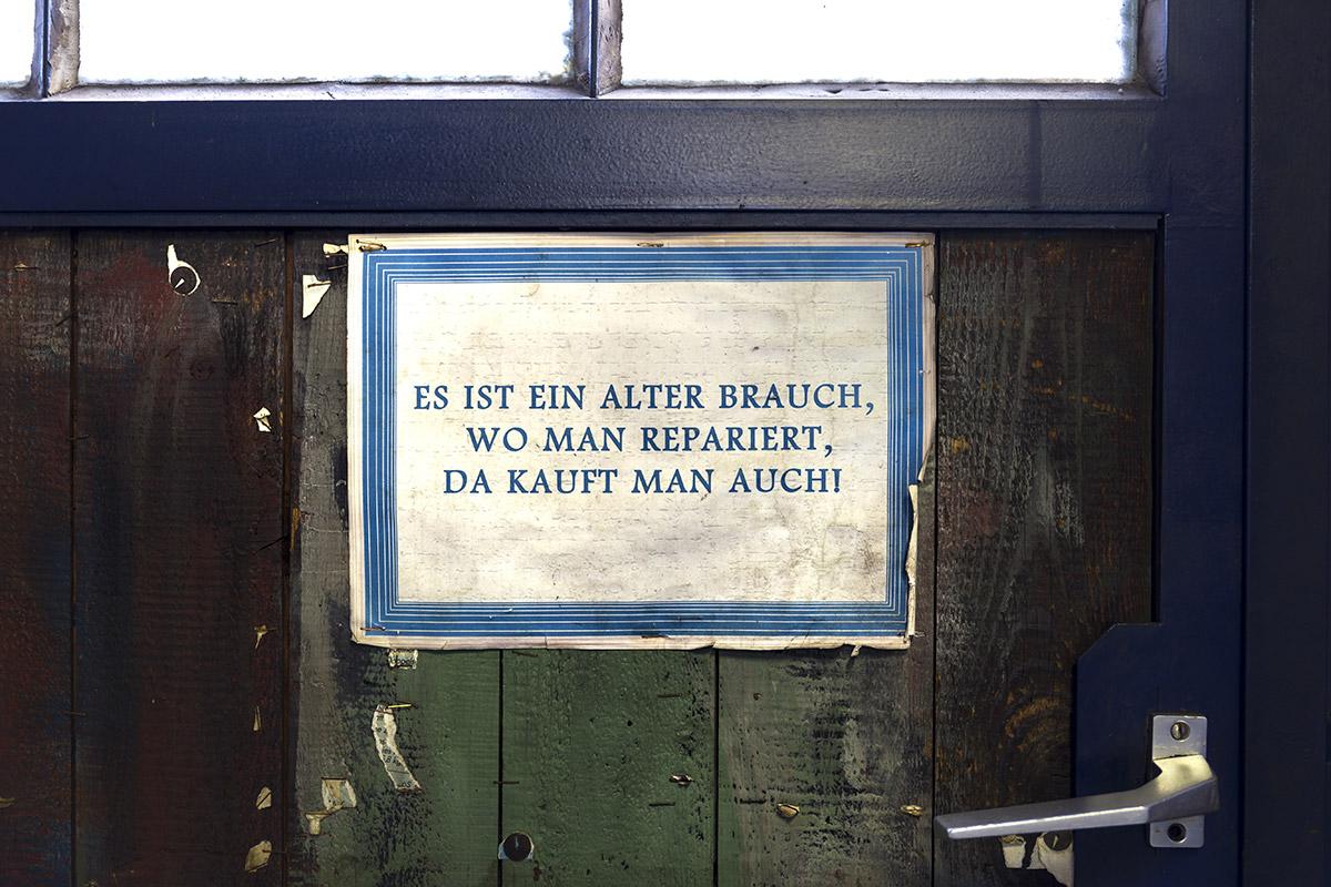 Es ist ein alter Brauch, wo man repariert, da kauft man auch.